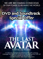 The Last Avatar DVD and Soundtrack -- Order This Special Bundle